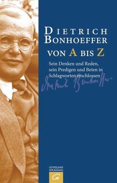 Dietrich Bonhoeffer von A bis Z (eBook, ePUB)