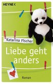 Liebe geht anders (eBook, ePUB)