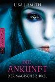 Die Ankunft / Der magische Zirkel Bd.1 (eBook, ePUB)