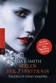 Seelen der Finsternis / Tagebuch eines Vampirs Bd.6 (eBook, ePUB)