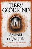 Am Ende der Welten / Das Schwert der Wahrheit Bd.10 (eBook, ePUB)