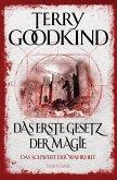 Das erste Gesetz der Magie / Das Schwert der Wahrheit Bd.1 (eBook, ePUB)