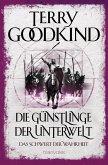 Die Günstlinge der Unterwelt / Das Schwert der Wahrheit Bd.3 (eBook, ePUB)