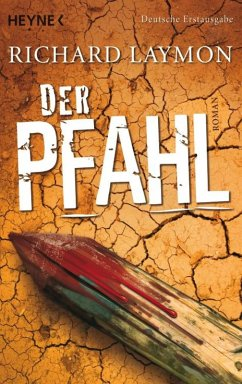 Der Pfahl (eBook, ePUB) - Laymon, Richard