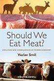 Should We Eat Meat?