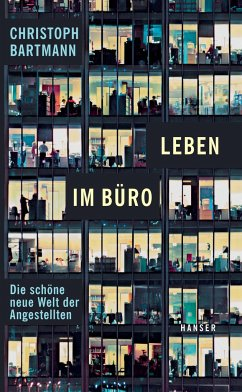 Leben im Büro - Bartmann, Christoph