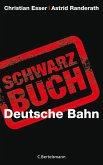 Schwarzbuch Deutsche Bahn (eBook, ePUB)