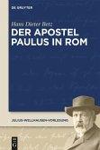 Der Apostel Paulus in Rom