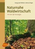 Naturnahe Waldwirtschaft - mit der QD-Strategie (eBook, PDF)