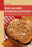 Brot aus dem Brotbackautomaten (eBook, ePUB)