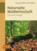 Naturnahe Waldwirtschaft - mit der QD-Strategie (eBook, ePUB)