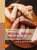 Würste, Sülzen, Pasteten (eBook, PDF)