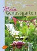 Mein Genussgarten (eBook, PDF)