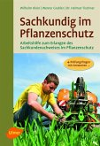 Sachkundig im Pflanzenschutz (eBook, ePUB)