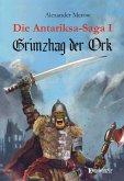 Die Antariksa-Saga I - Grimzhag der Ork (eBook, ePUB)