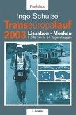 Transeuropalauf 2003. Lissabon - Moskau 5.036 km in 64 Tagesetappen (eBook, ePUB)