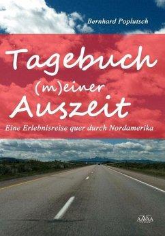 Tagebuch (m)einer Auszeit (eBook, PDF) - Poplutsch, Bernhard