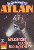 Brüder der zweiten Wertigkeit (Heftroman) / Perry Rhodan - Atlan-Zyklus