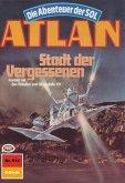 Stadt der Vergessenen (Heftroman) / Perry Rhodan - Atlan-Zyklus