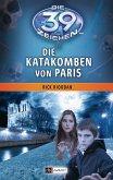 Die Katakomben von Paris / Die 39 Zeichen Bd.1 (eBook, ePUB)