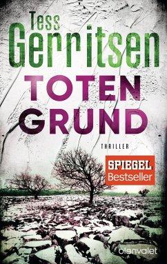 Totengrund / Jane Rizzoli Bd.8 (eBook, ePUB) - Gerritsen, Tess