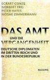 Das Amt und die Vergangenheit (eBook, ePUB)