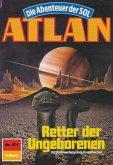 Retter der Ungeborenen (Heftroman) / Perry Rhodan - Atlan-Zyklus