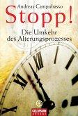 Stopp! Die Umkehr des Alterungsprozesses (eBook, ePUB)