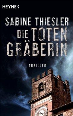 Die Totengräberin (eBook, ePUB) - Thiesler, Sabine
