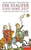 Die Staufer und ihre Zeit (eBook, ePUB)