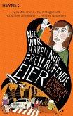 Nee, wir haben nur freilaufende Eier! / Deutschland im O-Ton Bd.2 (eBook, ePUB)