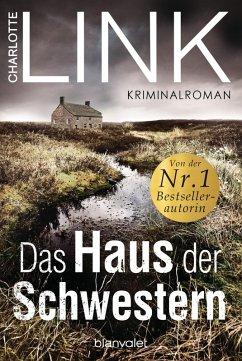 Das Haus der Schwestern (eBook, ePUB) - Link, Charlotte