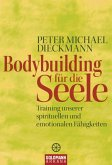 Bodybuilding für die Seele (eBook, ePUB)