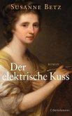 Der elektrische Kuss (eBook, ePUB)