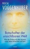Botschafter der unsichtbaren Welt (eBook, ePUB)