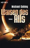 Waisen des Alls / Humanity`s Fire Bd.2 (eBook, ePUB)