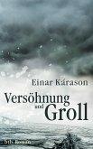 Versöhnung und Groll (eBook, ePUB)
