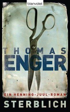 Sterblich / Henning Juul Bd.1 (eBook, ePUB) - Enger, Thomas