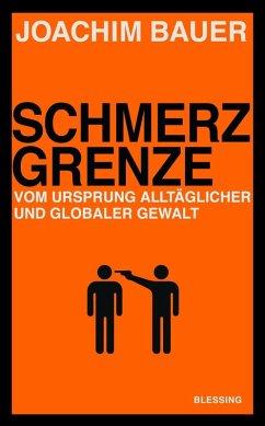 Schmerzgrenze (eBook, ePUB) - Bauer, Joachim