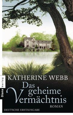 Das geheime Vermächtnis (eBook, ePUB) - Webb, Katherine