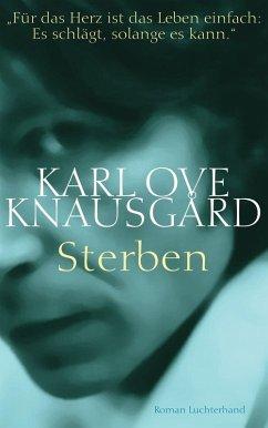 Sterben / Min Kamp Bd.1 (eBook, ePUB) - Knausgård, Karl Ove
