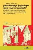 Kirchenväterzitate in der Abendmahlskontroverse zwischen Oekolampad, Zwingli, Luther und Melanchthon (eBook, PDF)