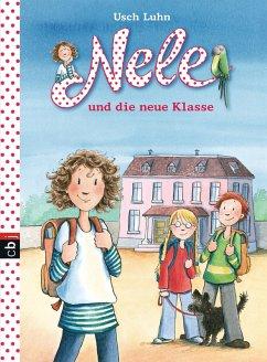 Nele und die neue Klasse / Nele Bd.1 (eBook, ePUB) - Luhn, Usch