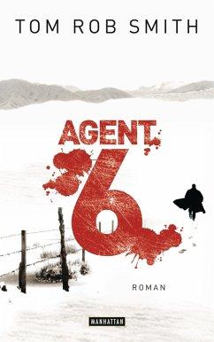 Agent 6 / Leo Demidow Bd.3 (eBook, ePUB) - Smith, Tom Rob