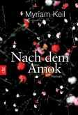 Nach dem Amok (eBook, ePUB)