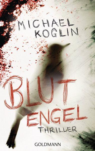 Blutengel / Kommissar Mangold Bd.2 (eBook, ePUB) - Koglin, Michael