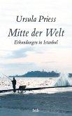 Mitte der Welt (eBook, ePUB)