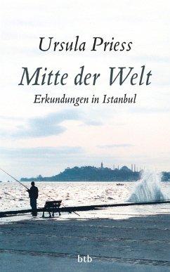 Mitte der Welt (eBook, ePUB) - Priess, Ursula