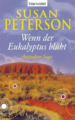 Wenn der Eukalyptus blüht / Australien-Saga Bd.1 (eBook, ePUB) - Peterson, Susan