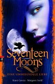 Seventeen Moons - Eine unheilvolle Liebe / Caster Chronicles Bd.2 (eBook, ePUB)